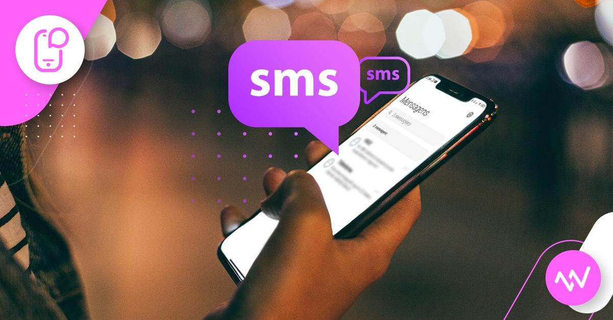 Envio de SMS: entenda por que campanhas por esse canal são eficientes